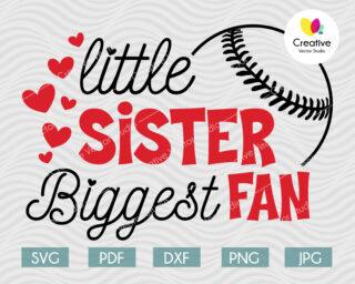 Little Sister Biggest Fan svg, Baseball Fan svg