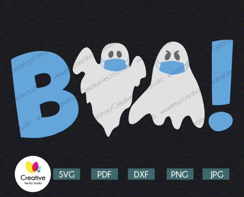 Boo SVG Halloween Quarantine Ghost
