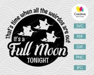 It's a Full Moon Tonight SVG