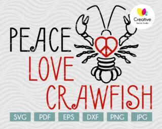 Peace Love Crawfish svg