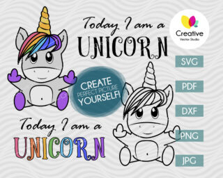 Today I am a Unicorn svg