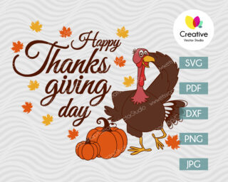 Happy Thanksgiving Day svg, Thanksgiving Turkey svg, Cut Files for Cricut & Silhouette