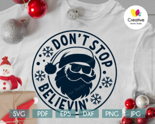 Don't Stop Believing svg christmas t-shirt