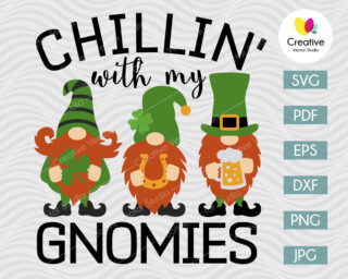 Chillin With My Gnomies Svg, St Patricks Day Svg