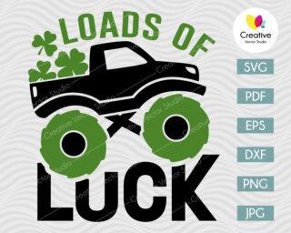 Loads of Luck Monster Truck SVG