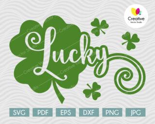 Saint Patricks Day Svg, Lucky SVG, Shamrock SVG