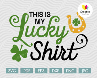 This is My Lucky Shirt SVG