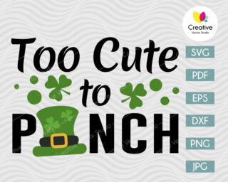 Too Cute To Pinch SVG