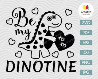 Be my Dinotine svg