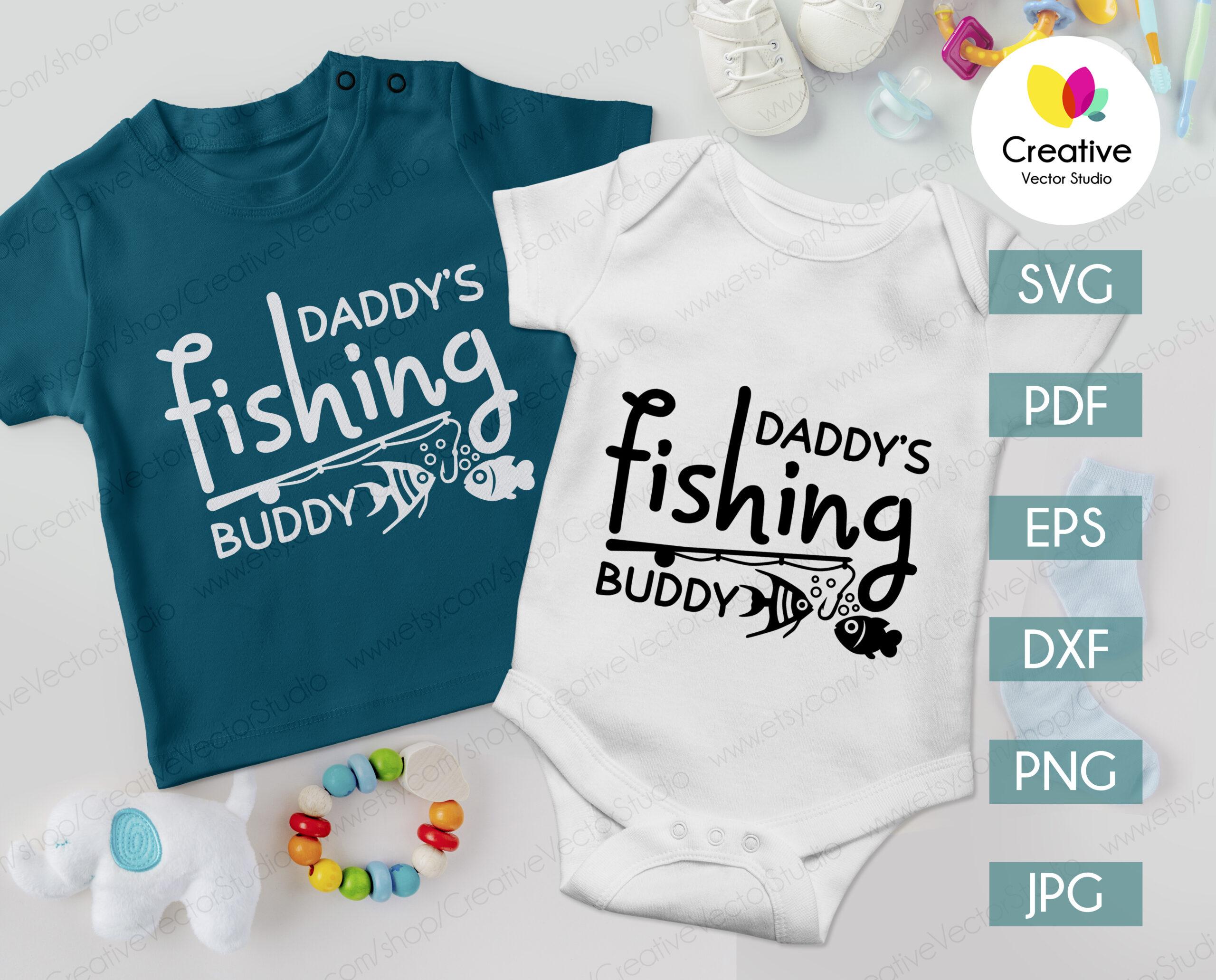 Download Daddy S Fishing Buddy Svg Creative Vector Studio