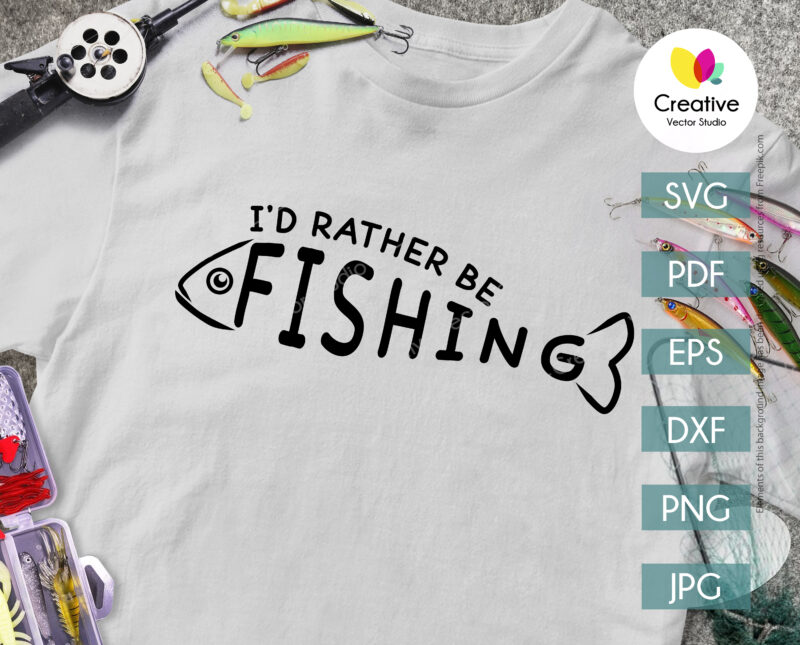 Rather Be Fishing SVG