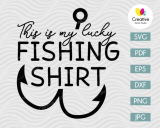 This Is My Lucky Fishing Shirt SVG