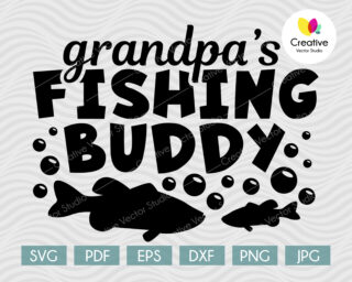 Grandpas Fishing Buddy SVG