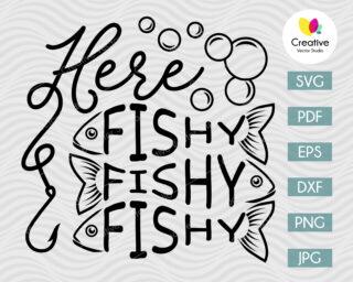 Here Fishy Fishy Fishy svg