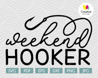 Weekend Hooker SVG