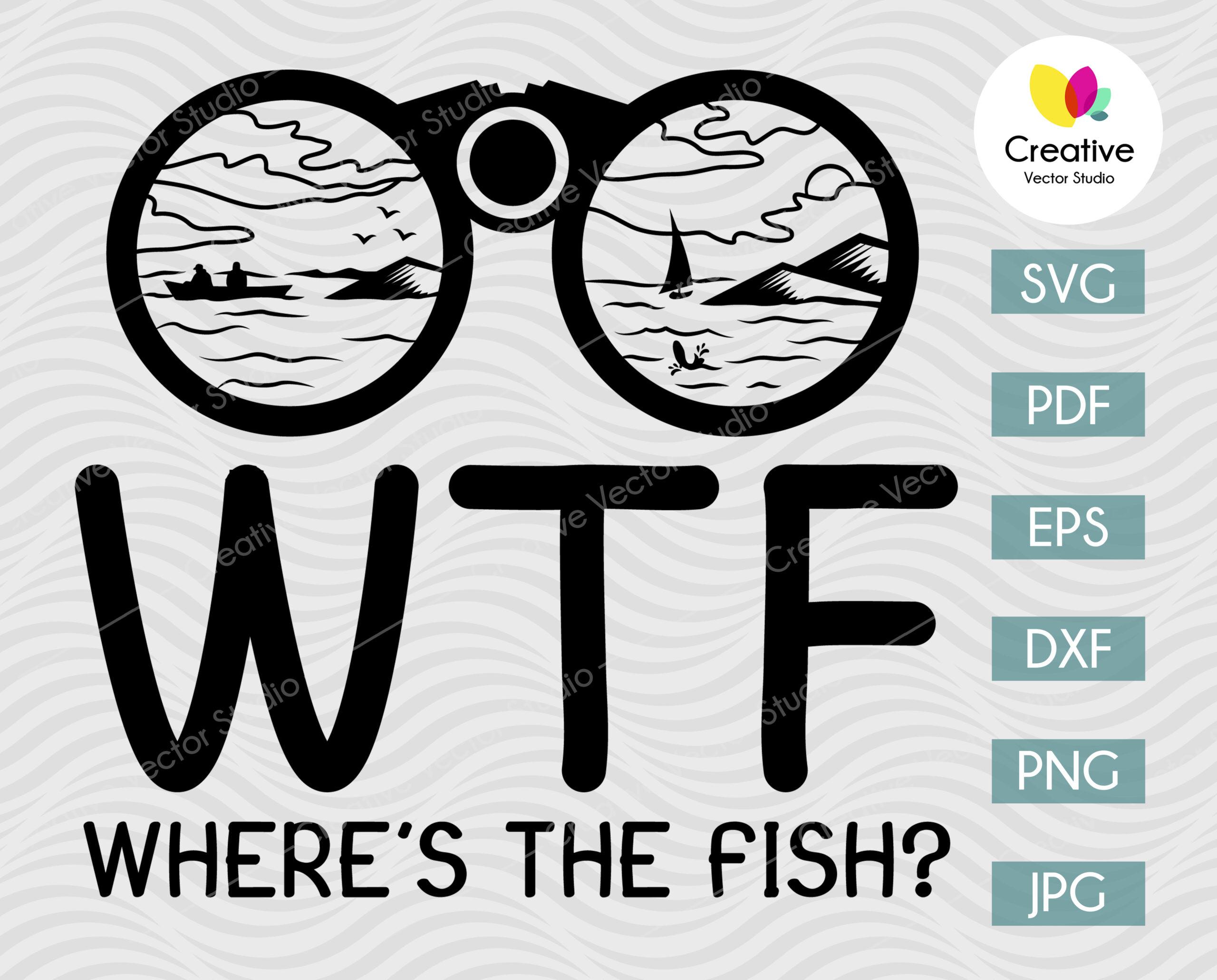 Download Wtf Where S The Fish Svg Creative Vector Studio