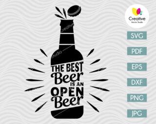 The Best Beer Is An Open Beer SVG
