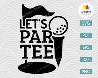 Let's Par-Tee Golf SVG