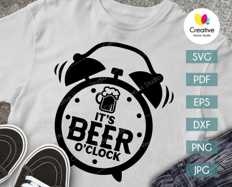 It's Beer O'clock SVG shirt design
