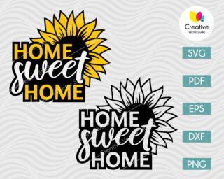 Home Sweet Home Sunflower SVG