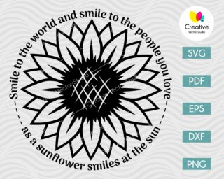 Smile sunflower quote svg