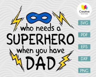 Superhero Dad SVG