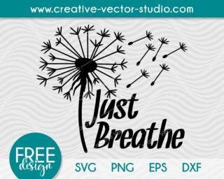 Free Dandelion Just Breathe SVG