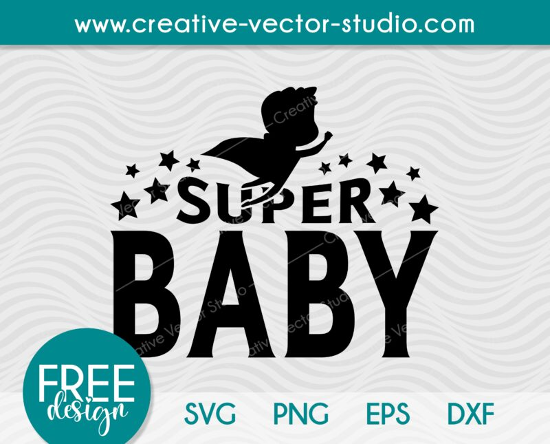 Free Super Baby SVG
