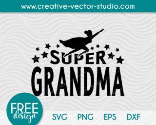 Free Super Grandma SVG