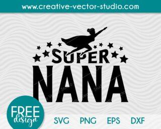 Free Super Nana SVG