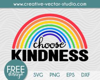 Free Choose Kindness Rainbow SVG