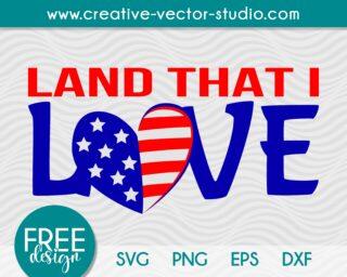 Free Land That I Love SVG