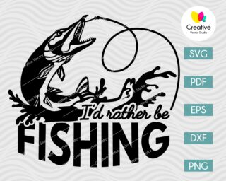 I'd Rather Be Fishing Pike SVG